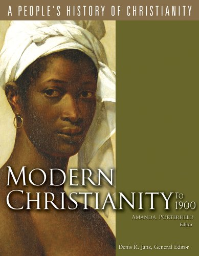 Modern Christianity to 1900 (A People's History of Christianity)