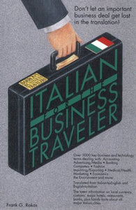 Italian for the Business Traveler (Bilingual Business Guides)