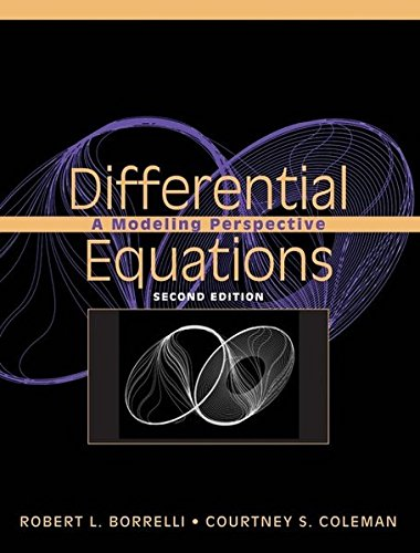 Differential Equations: A Modeling Perspective