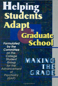 Helping Students Adapt to Graduate School: Making the Grade