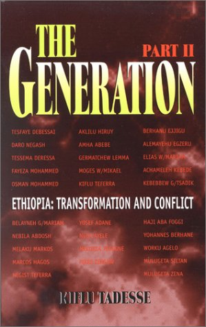 The Generation - Part II: Ethiopia Transformation and Conflict:  The History of the Ethiopian People's Revolutionary Party