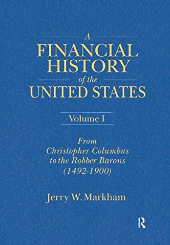 A Financial History of the United States (3-volume set)