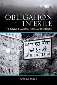 Obligation in Exile: The Jewish Diaspora, is rael and Critique