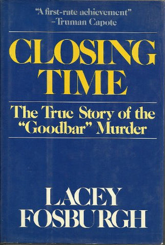 Closing Time: The True Story Of The Goodbar Murder