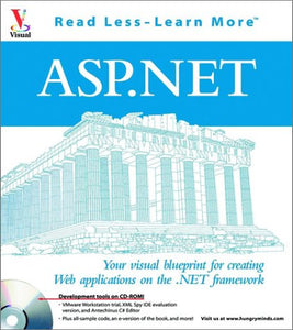 ASP.NET: Your visual blueprintfor creating Web Applications on the .NET framework (Visual (Software))