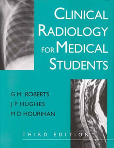Clinical Radiology for Medical Students, 3Ed