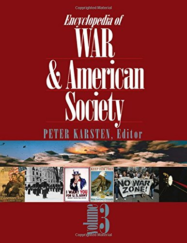 Encyclopedia of War and American Society (3-Volume Set)