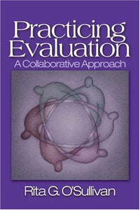 Practicing Evaluation: A Collaborative Approach