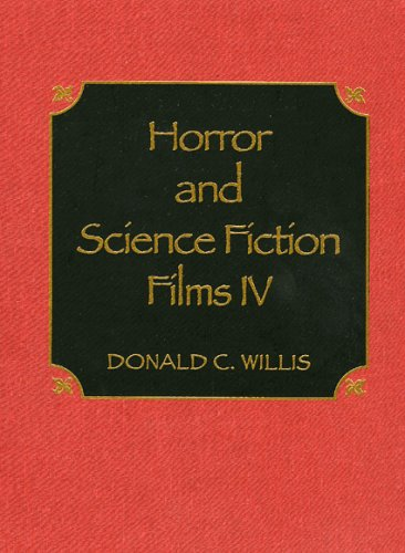 Horror and Science Fiction Films IV (v. 4)