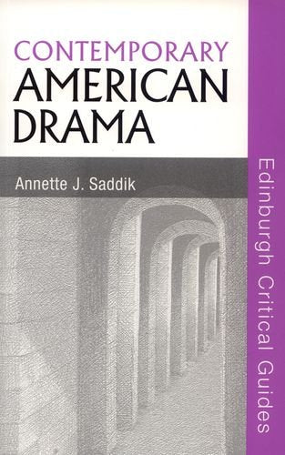 Contemporary American Drama (Edinburgh Critical Guides to Literature)