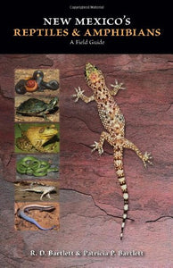 New Mexico's Reptiles and Amphibians: A Field Guide