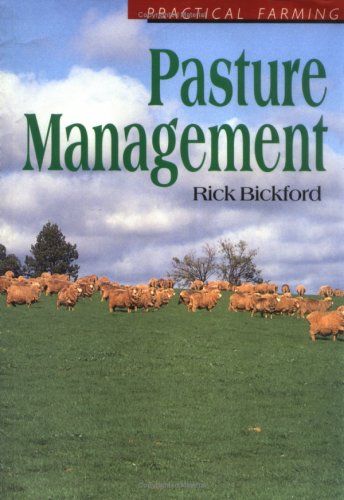 Pasture Management (Practical Farming)