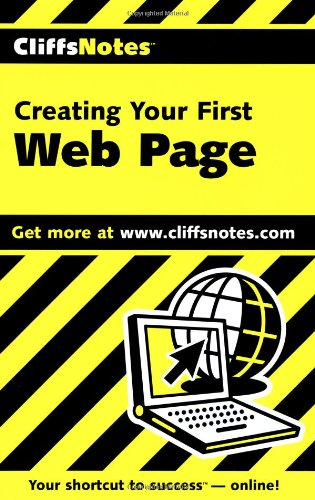 CliffsNotes Creating Your First Web Page (Cliffsnotes Literature Guides)