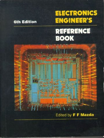 Electronic Engineer's Reference Book, Sixth Edition