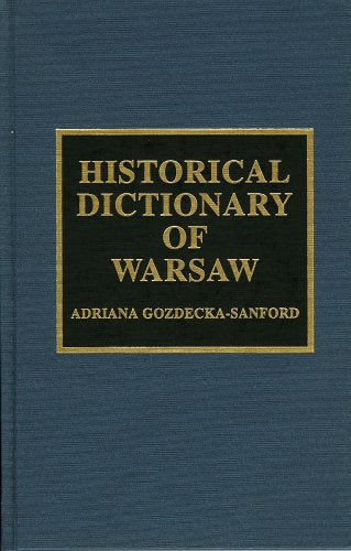 Historical Dictionary of Warsaw