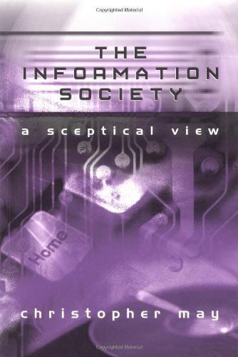 The Information Society: A Sceptical View