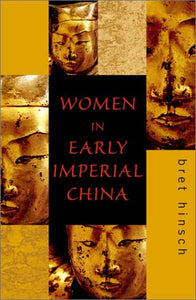 Women in Early Imperial China (Asia/Pacific/Perspectives)
