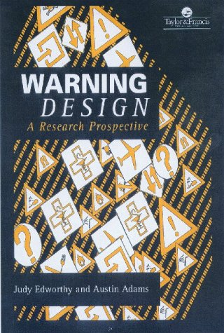 Warning Design: A Research Prospective