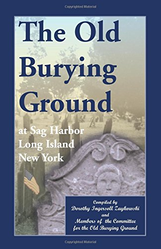 The Old Burying Ground at Sag Harbor, Long Island, New York
