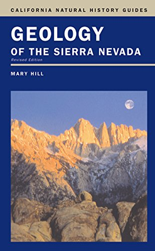Geology Of The Sierra Nevada (California Natural History Guides)