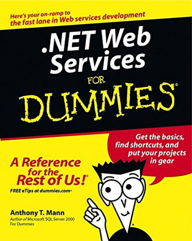 .NET Web Services For Dummies (For Dummies (Computers))