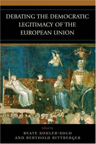 Debating the Democratic Legitimacy of the European Union (Governance in Europe (Paperback))