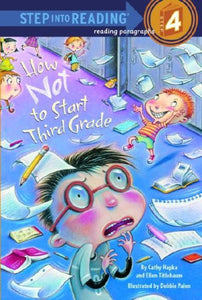 How Not to Start Third Grade (Step into Reading)