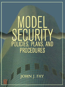Model Security Policies, Plans and Procedures