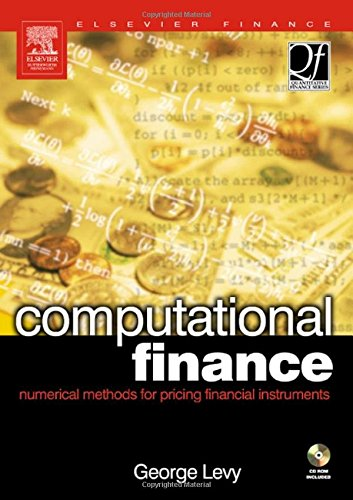 Computational Finance: Numerical Methods for Pricing Financial Instruments (Quantitative Finance)