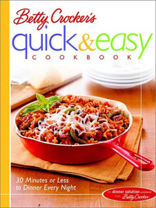 Betty Crocker's Quick and Easy Cookbook