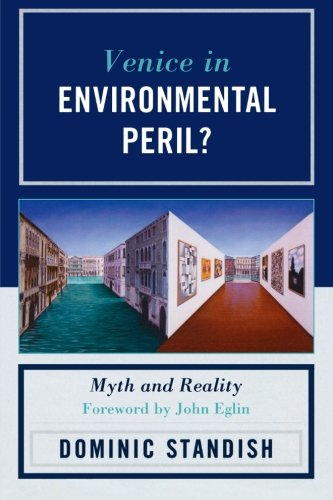 Venice in Environmental Peril? Myth and Reality