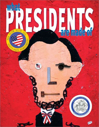What Presidents Are Made Of