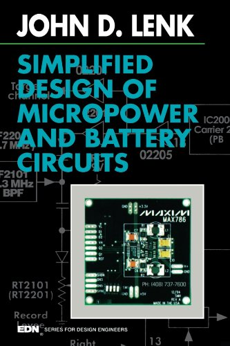 Simplified Design of Micropower and Battery Circuits (EDN Series for Design Engineers)