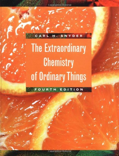 The Extraordinary Chemistry Of Ordinary Things, Fourth Edition