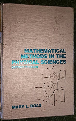 Mathematical Methods In The Physical Sciences, 2Nd Edition