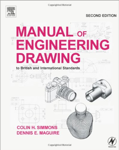 Manual of Engineering Drawing, Second Edition: to British and International Standards