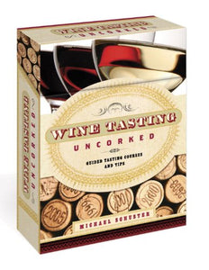 Wine Tasting Uncorked: Guided Tasting Courses and Tips