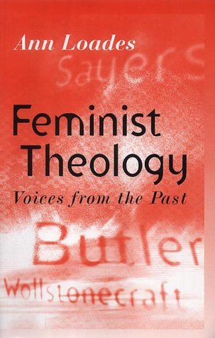 Feminist Theology: Voices from the Past