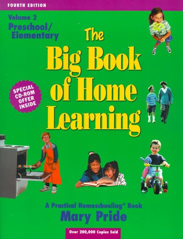 The Big Book of Home Learning : Preschool and Elementary (vol. 2)