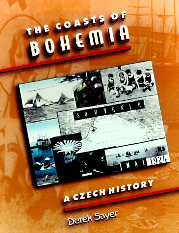 The Coasts Of Bohemia: A Czech History