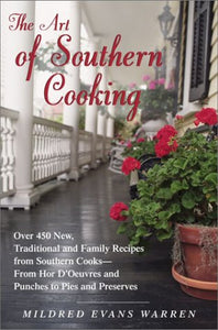 The Art Of Southern Cooking