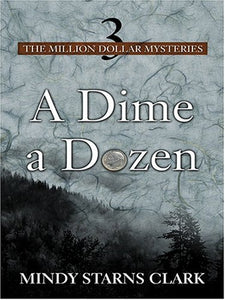 A Dime a Dozen (The Million Dollar Mysteries, Book 3)