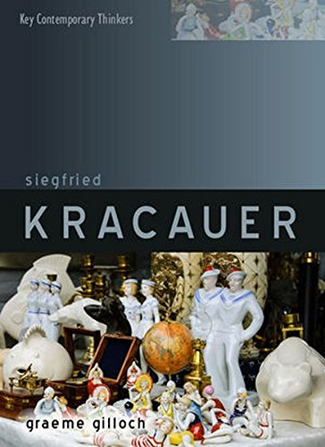 Siegfried Kracauer (Key Contemporary Thinkers)