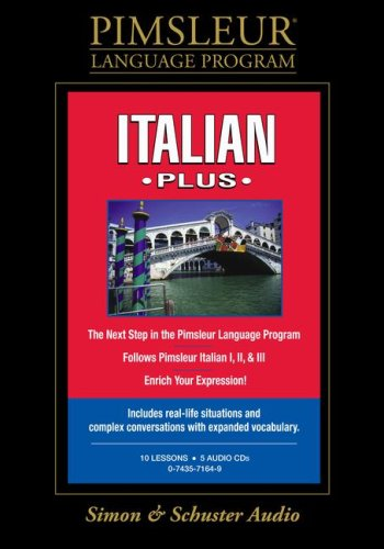 Italian, Plus: Learn to Speak and Understand Italian with Pimsleur Language Programs