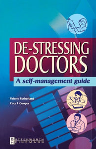 De-stressing Doctors: A Self-Management Guide, 1e