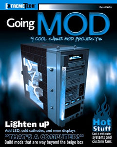 Going Mod: 9 Cool Case Mod Projects (ExtremeTech)