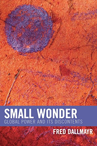 Small Wonder: Global Power and Its Discontents (New Critical Theory)