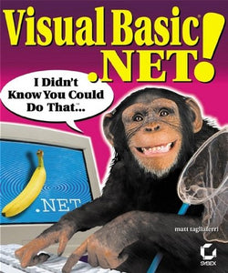 Visual Basic .NET! I Didn't Know You Could Do That...