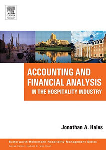 Accounting and Financial Analysis in the Hospitality Industry (Butterworth-Heinemann Hospitality Management Series)