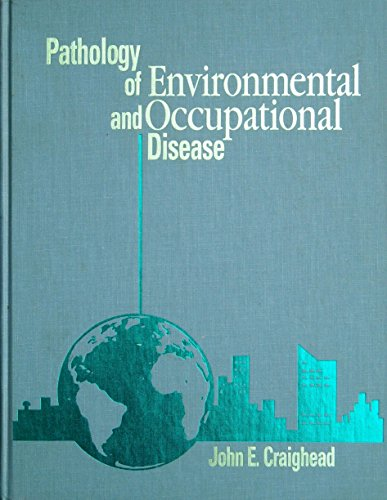 Pathology of Environmental and Occupational Disease